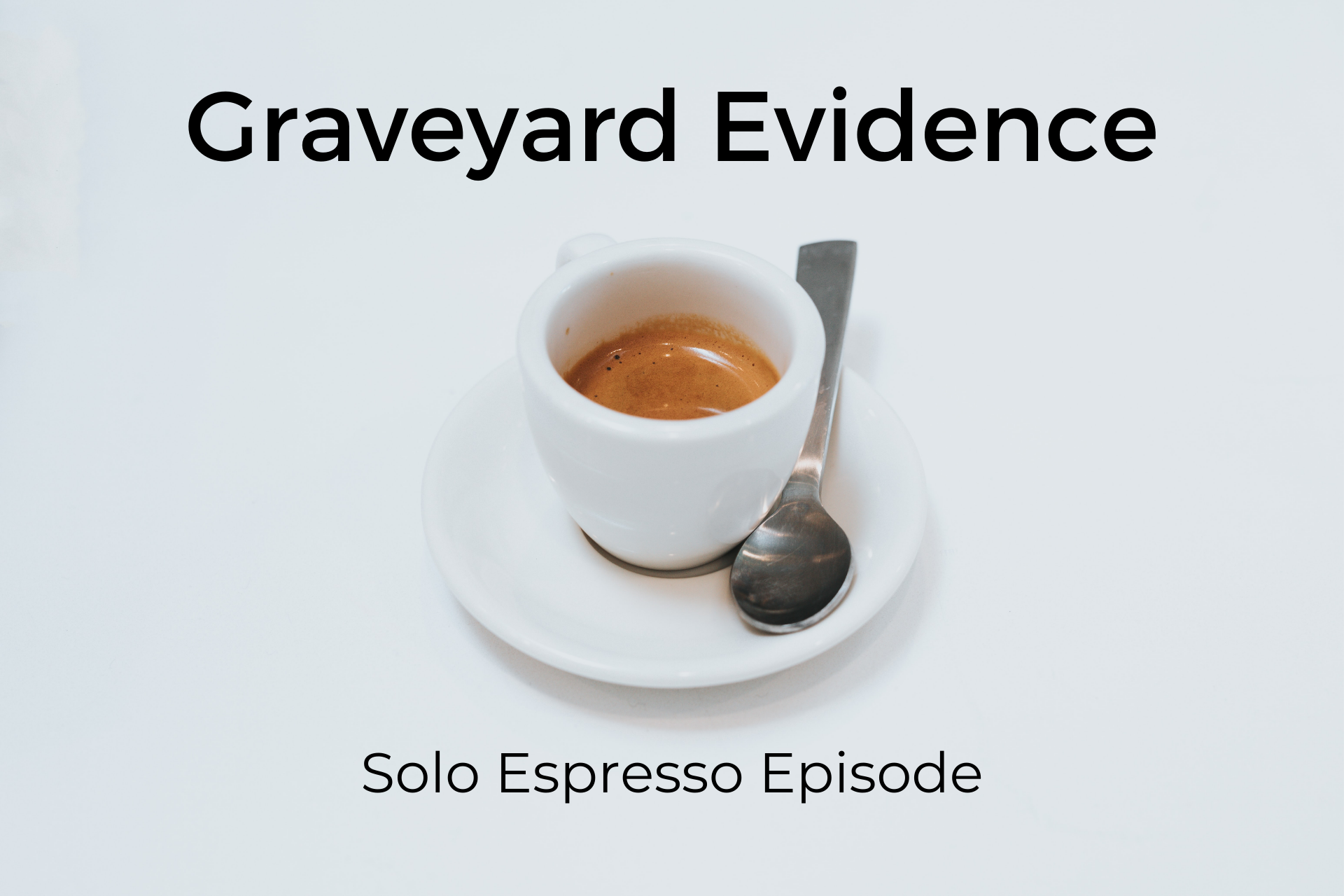 Graveyard Evidence (Dealing with Goliath #004)