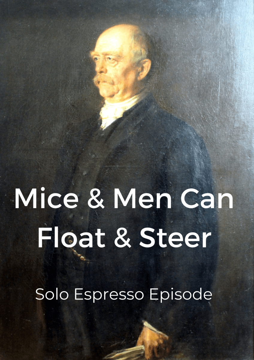 Read more about the article Mice & Men Can Float & Steer (Dealing with Goliath #015)