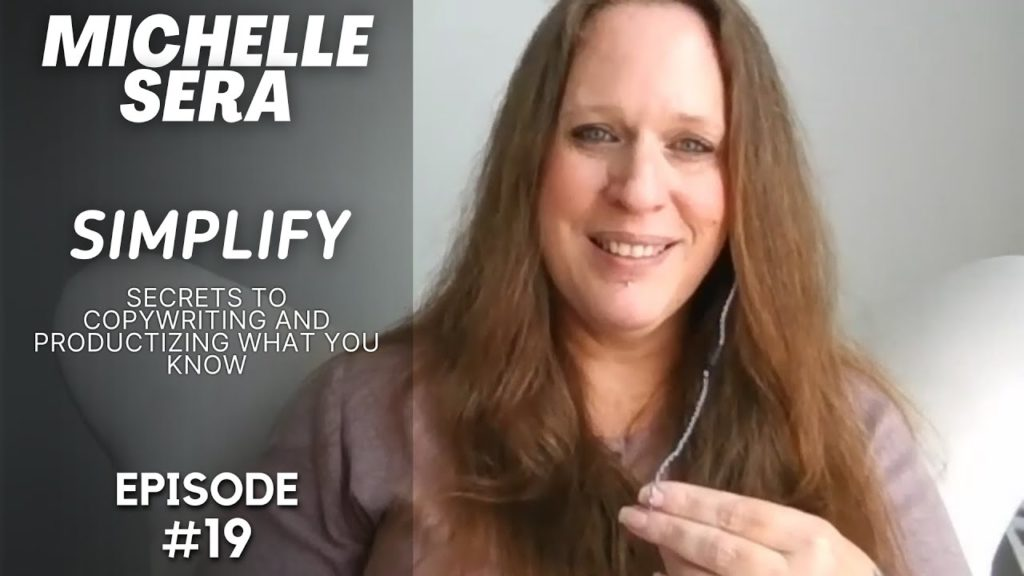 Michelle Sera Simplify copywriting and productize what you know