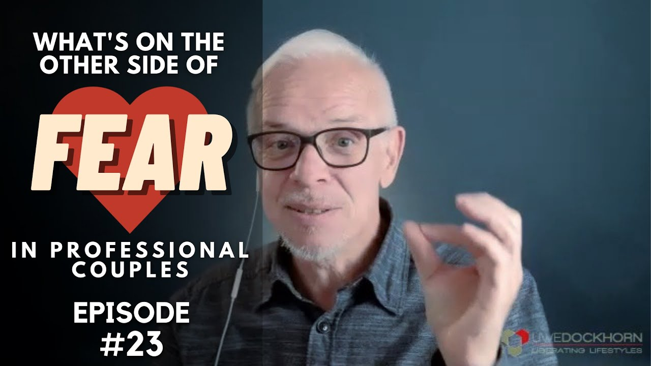 Uwe Dockhorn: What's on the other side of fear for Professional Couples (Dealing with Goliath Podcast #023)