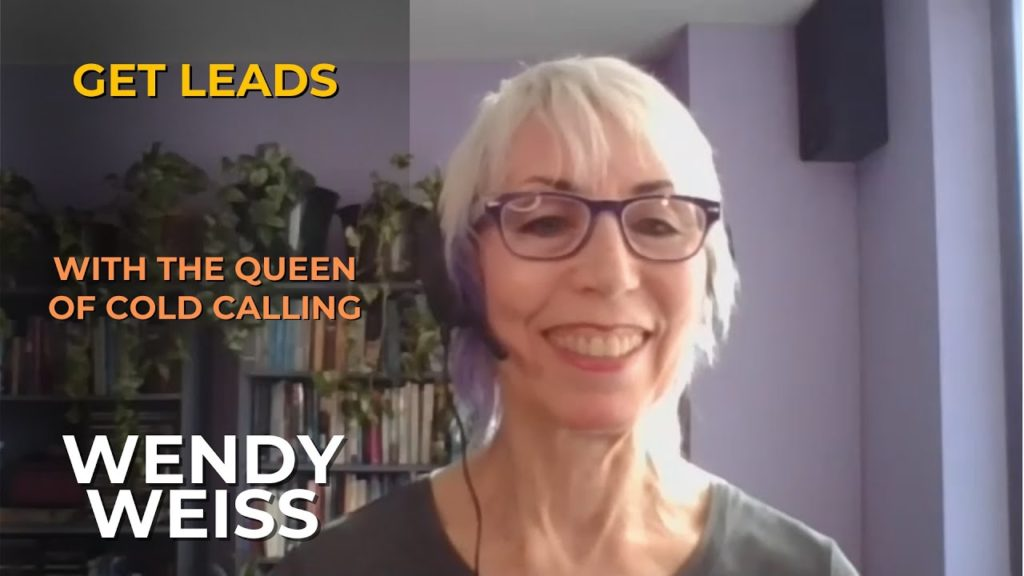 Wendy Weiss Queen Cold Calling Leads