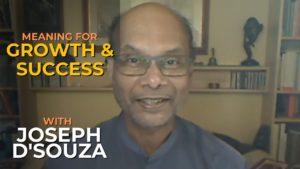Joseph D'Souza Growth through Meaning