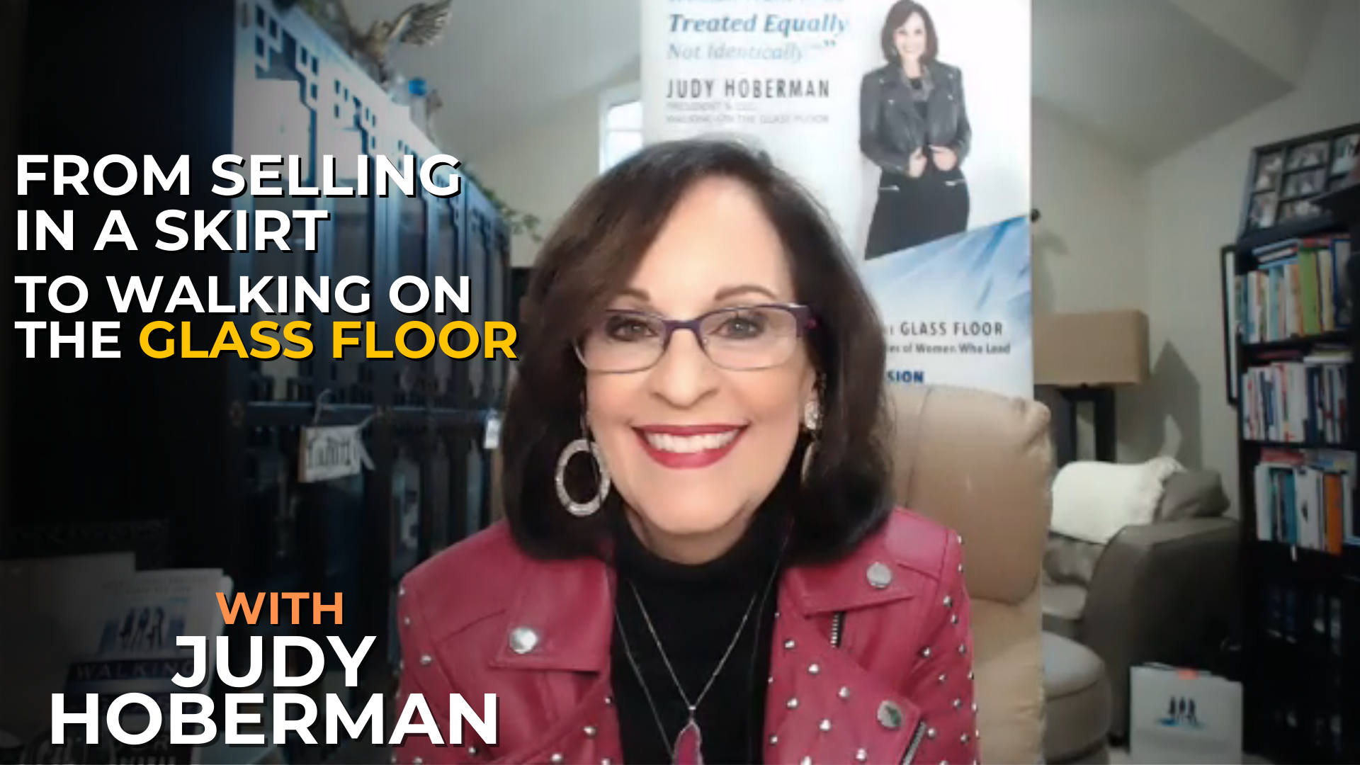 Read more about the article From Selling in a Skirt to Walking on the Glass Floor with Judy Hoberman #049